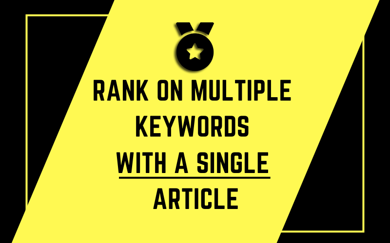 Rank on multiple Keywords with a single article