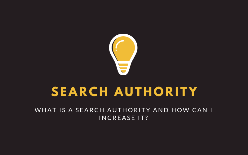 Search authority: What is it, and how can I increase it?