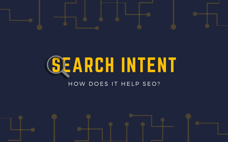 Search Intent: How Does it Help SEO?